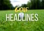 Golf Headlines