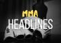 MMA Headlines