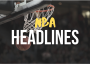 NBA Headlines